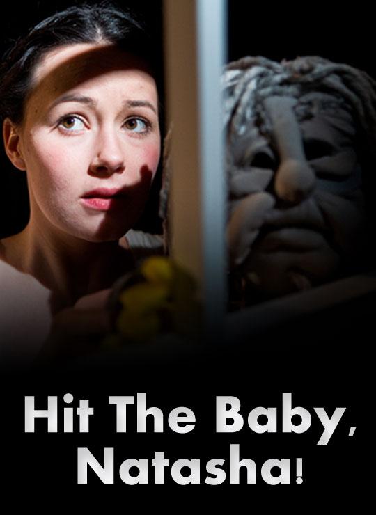 Hit The Baby, Natasha! Poster